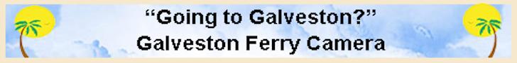 Galveston Ferry Cameras
