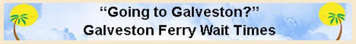 Galveston Ferry Wait Times